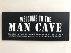 "Tekstbord ""Welcome to the man cave... """